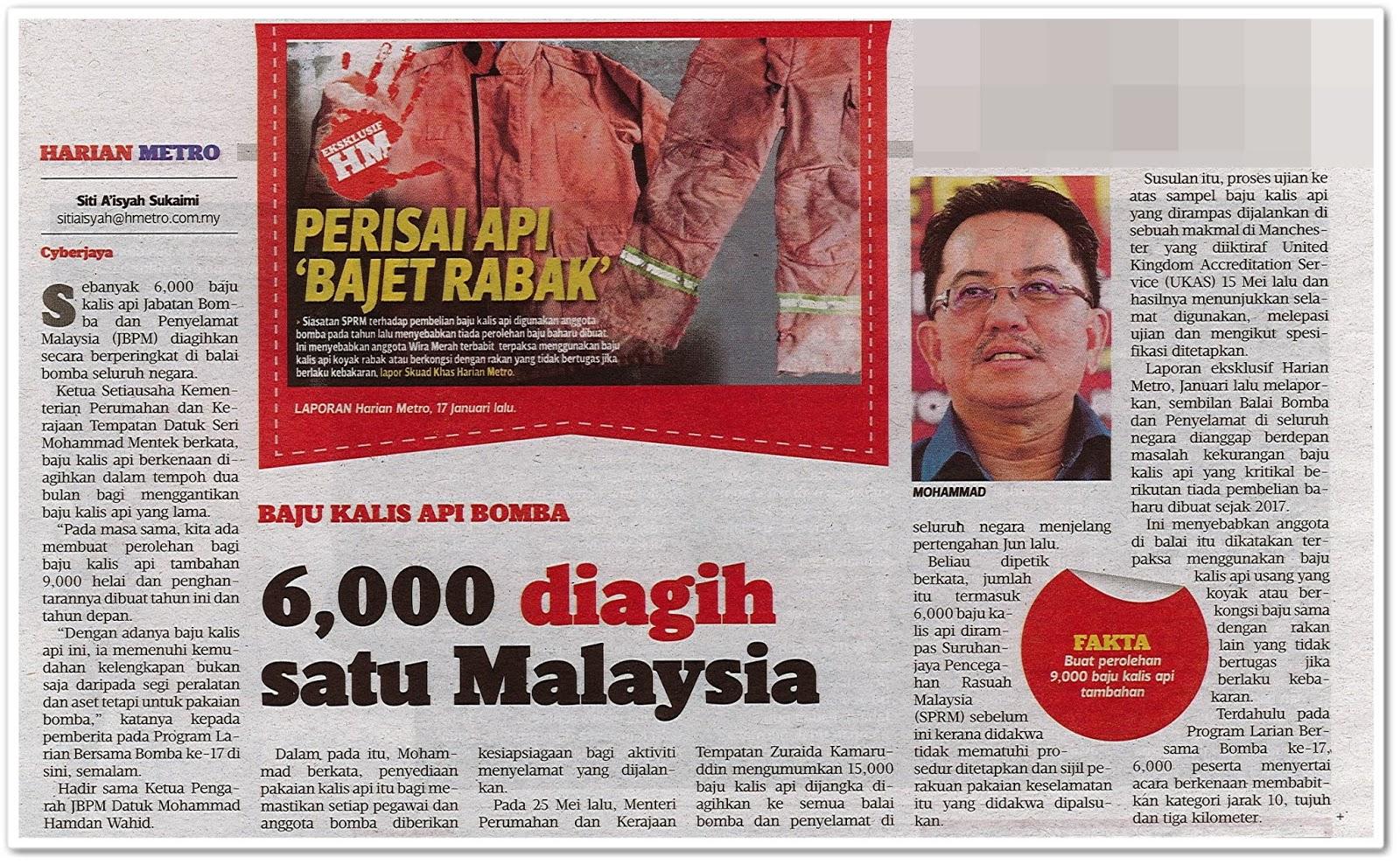Baju kalis api bomba : 6,000 diagih satu Malaysia - Keratan akhbar Harian Metro 19 Ogos 2019