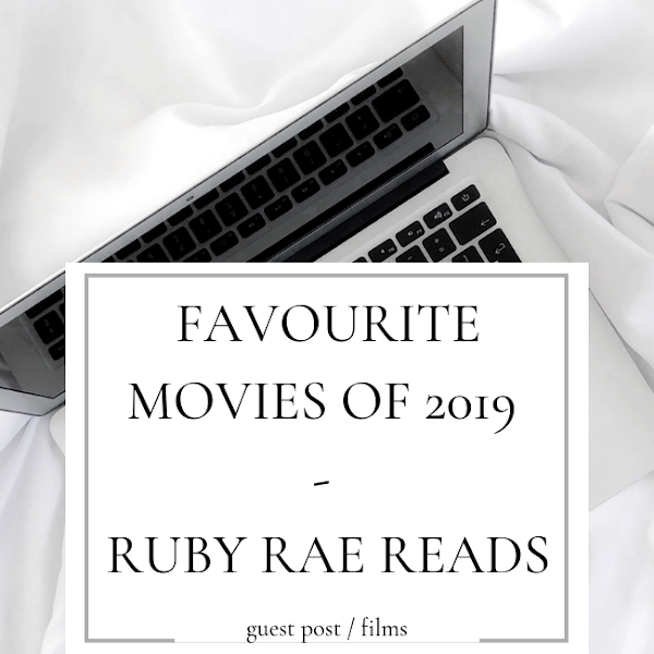 Guest Post: FAVOURITE MOVIES OF 2019 (so far) - Ruby Rae Reads