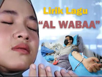 Lirik Lagu Al Waba Sabyan Lengkap Arab