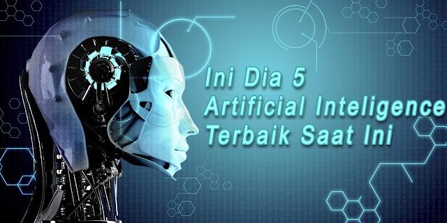 Ini Dia 5 Artificial Inteligence (AI) Terbaik. SIRI ada Kembarannya Loh