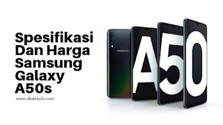 Spesifikasi Dan Harga Samsung A50s