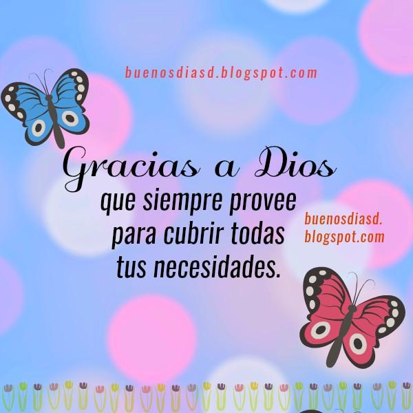 Cortas frases de buenos días con imágenes cristianas para comenzar el día con Dios, tarjetas por Mery Bracho.