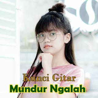 Kunci Chord Gitar Mundur Ngalah by Esa Risty