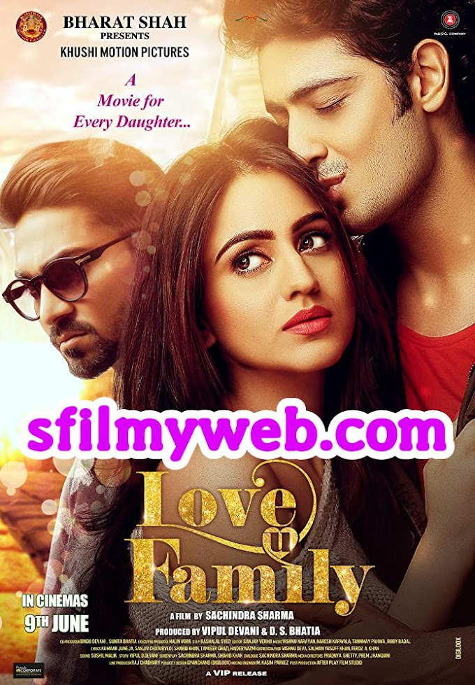 Love U Family 2017 Hindi Movie 720p HDRip 900MB Download