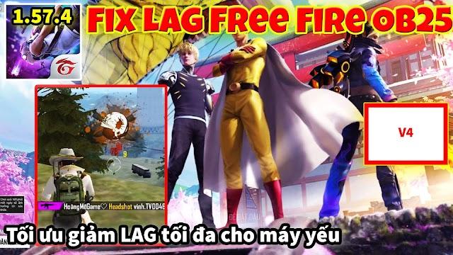 Fix Lag Free Fire OB25 bản mới nhất cho máy yếu 1.57.4 giảm lag tối đa