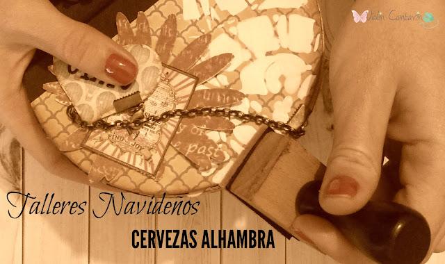 taller scrapbook, Cervezas Alhambra, christmas handmade, caligrafía expresiva, crear/sin/prisa, violín cantarín, violin cantarin