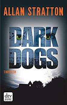 Neuerscheinungen im August 2018 #3 - Dark Dogs von Allan Stratton