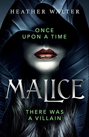 Malice by Heather Walter
