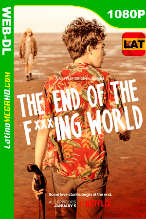 The End of the F***ing World (Serie de TV) Temporada 1 (2019) Latino HD WEB-DL 1080P ()