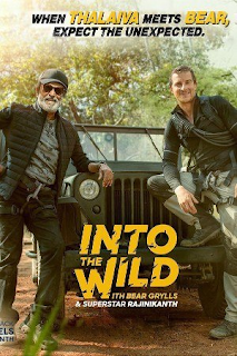 Into The Wild with Bear Grylls and Superstar Rajinikanth (2020) Full Episode Download 300MB 480p HDTV
