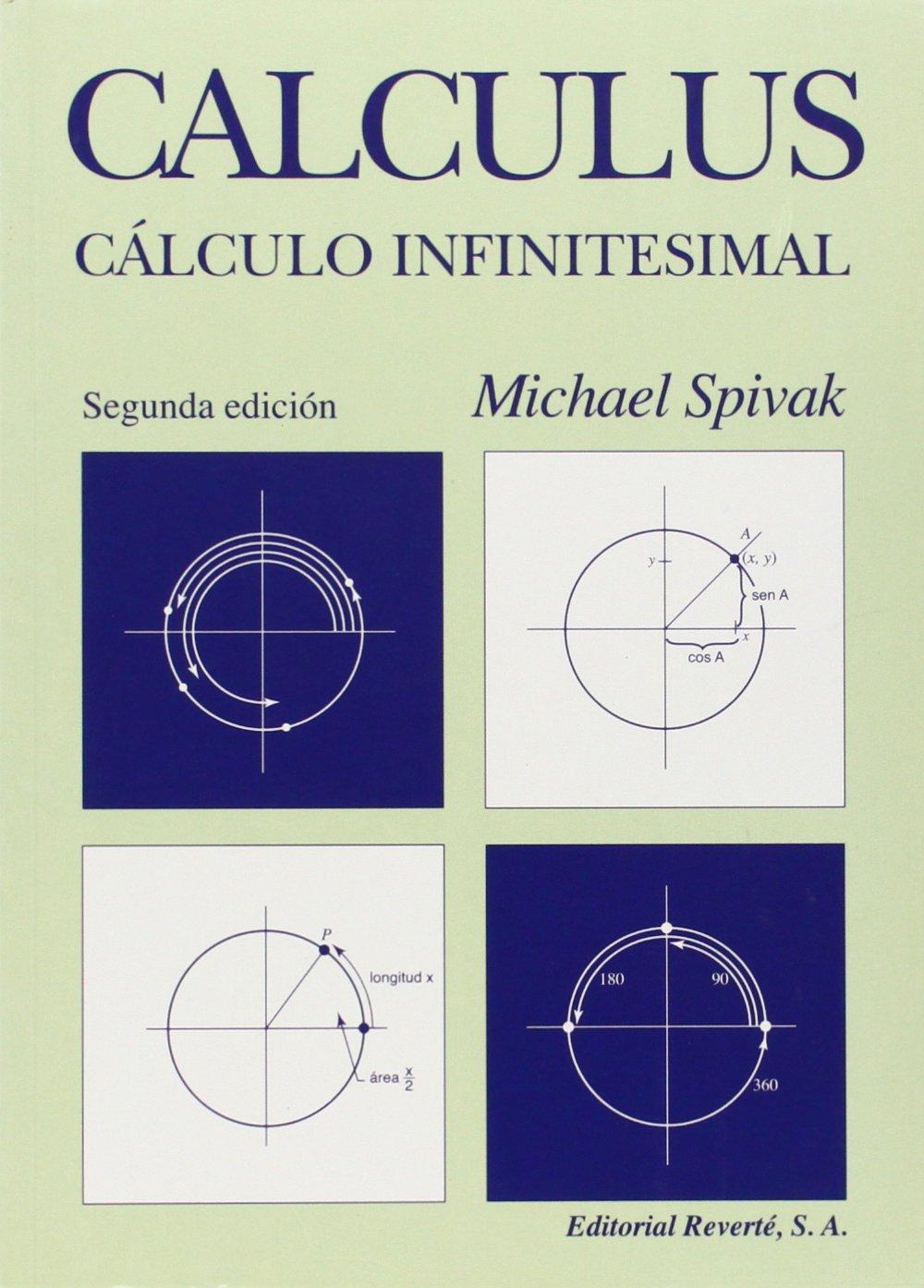 Cálculo Infinitesimal, 2da Edición – Michael Spivak