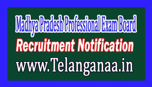 Madhya Pradesh Professional Examination Board VYAPAM Recruitment Notification 2017