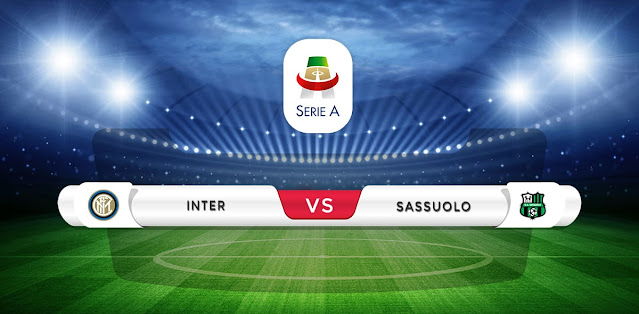 Inter Milan vs Sassuolo Prediction & Match Preview
