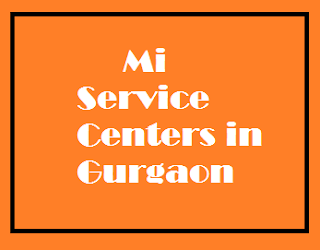 mi service centers in gurgaon