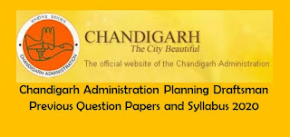 Chandigarh Administration Planning Draftsman Previous Question Papers and Syllabus 2020