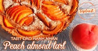 Tart đào hạnh nhân - Peach almond tart 1
