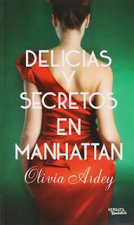 Delicias y secretos en Manhattan, Olivia Ardey