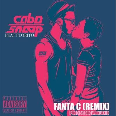 Baixar Musica: Cabo Snoop - Fanta C Remix (feat. Florito)