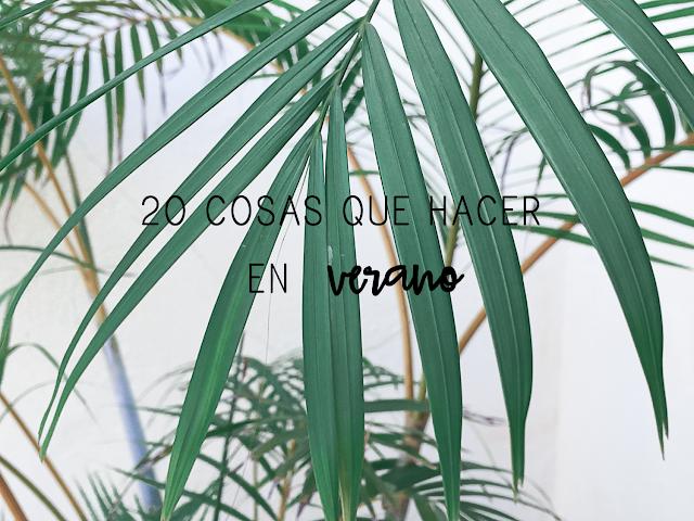 https://mediasytintas.blogspot.com/2019/06/20-cosas-que-hacer-en-verano.html