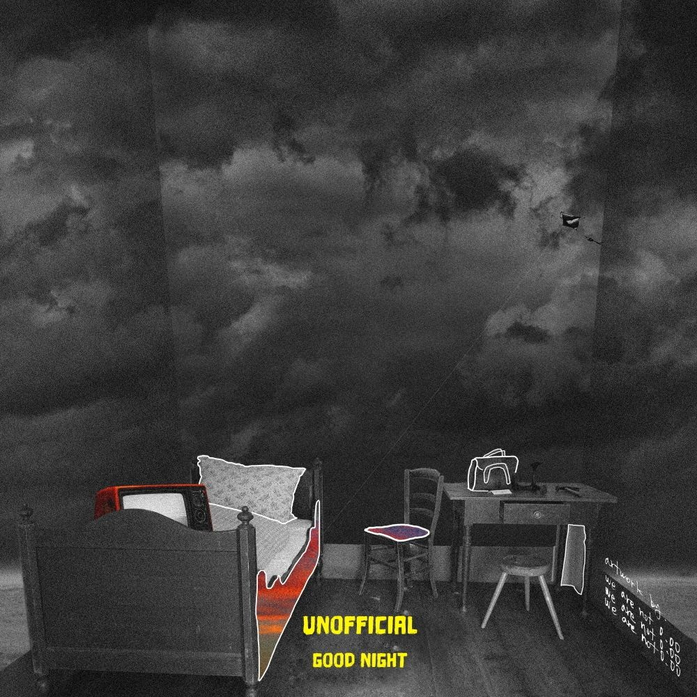 Unofficial – Good Night – Single