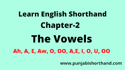 Pitman English Shorthand (The Vowels) Chapter-2