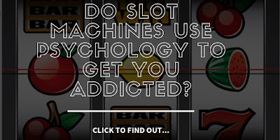 Do Slot Machines use Psychology to Get You Addicted?