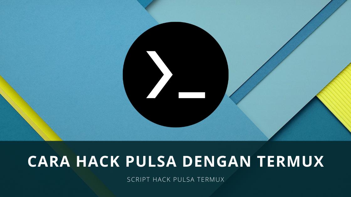 Script Hack Pulsa Termux