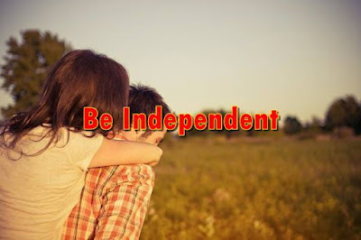 be independent for love
