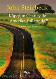 John Steinbeck - Köpeğim Charley ile Amerika Yollarında