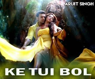 Ke Tui Bol (কে তুই বল) By Arijit Singh Lyrics