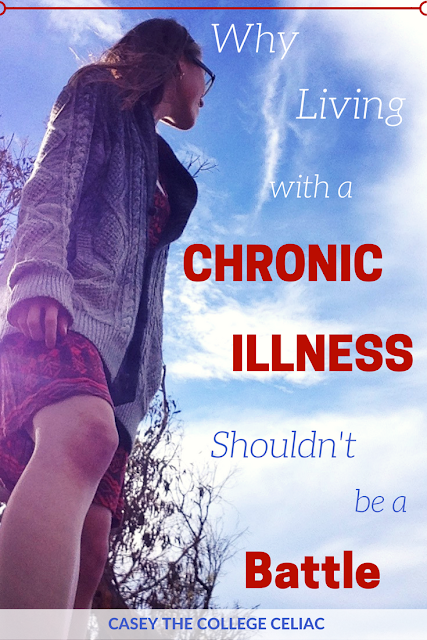 "Why Living With a Chronic Disease Shouldn't Be a ""Battle"""