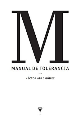 Capa do livro Manual de Tolerância, de Héctor Abad Gómez