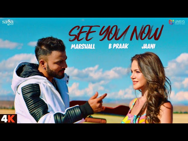 See You Now Lyrics | B Praak | Jaani - Marshall Sehgal Lyrics