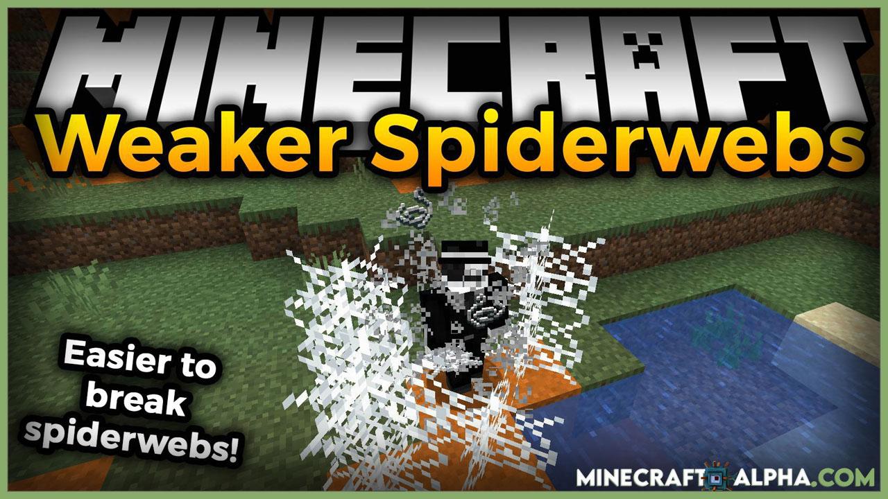 Minecraft Weaker Spiderwebs Mod 1.17.1 (Easier to Break Spiderwebs)