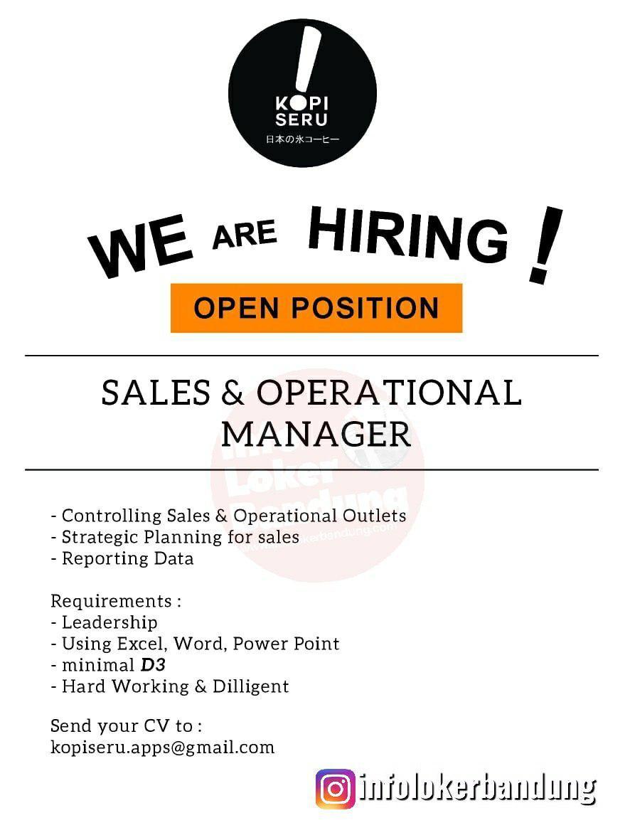 Lowongan Kerja Sales & Operational Manager Kopi Seru Bandung Agustus 2019