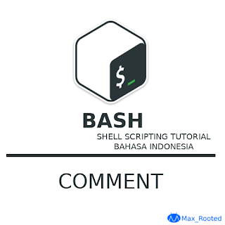 Tutorial Bash Shell Scripting : Comment