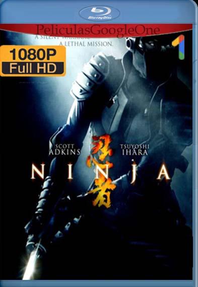 Ninja, Guerrero Silencioso[2009] [1080p BRrip] [Latino- Español] [GoogleDrive] LaChapelHD