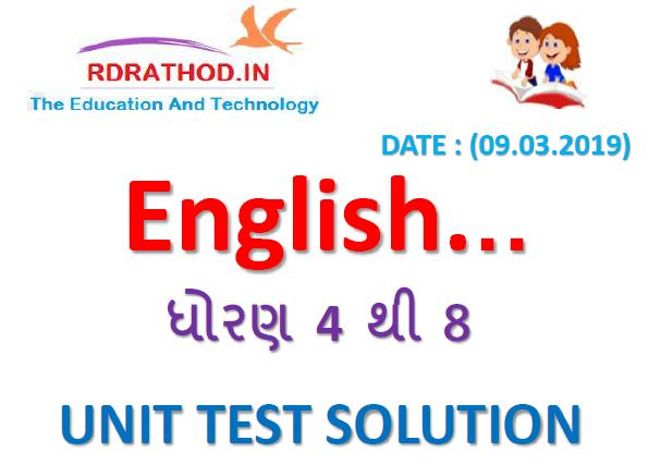 UNIT TEST PAPER SOLUTION, ENGLISH STD 4 TO 8 : DATE - 09.03.2019 (PERIODIC TEST) @ GCERT GUJARATI PAPER SOLUTION