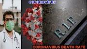 coronavirus death rate and coronavirus cure, coronavirus update