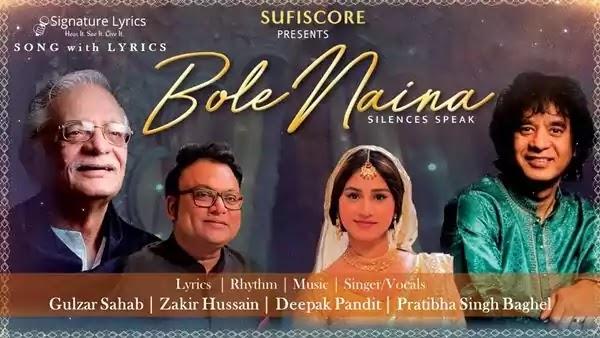 Bole Naina Lyrics - Pratibha Singh Baghel | Gulzar