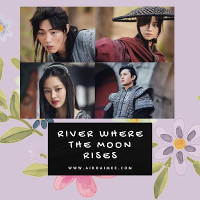 Drama korea 2021 : River Where The Moon Rises