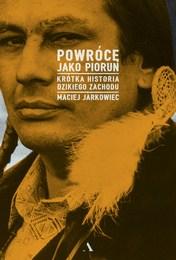 http://lubimyczytac.pl/ksiazka/4815933/powroce-jako-piorun-krotka-historia-dzikiego-zachodu