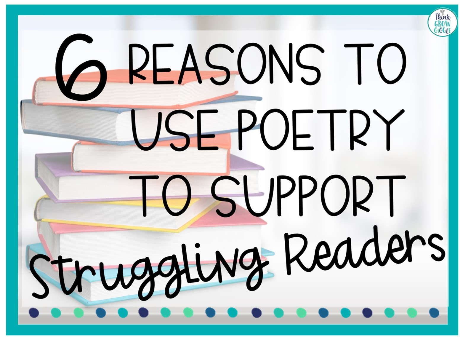 6 reasons to use poetry to support stuggling readers