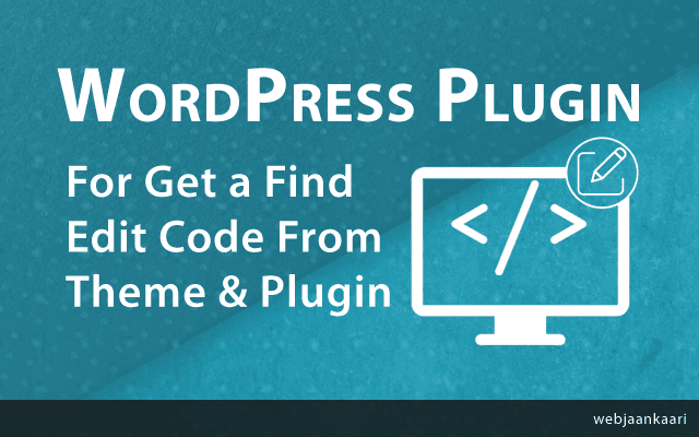 wordpress string locator pluging for get a find file location from plugins and themes