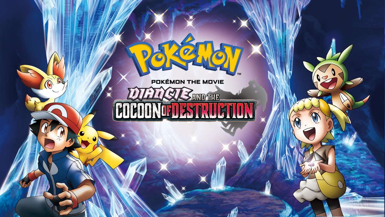 Pokemon The Movie Diancie And The Cocoon Of Destruction