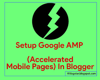How to Setup Google AMP In Blogger