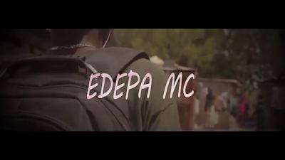 VIDEO | Edepa Mc _ TAPIKO mp4 | download