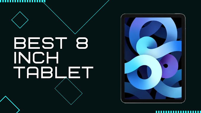 Best 8 inch tablet