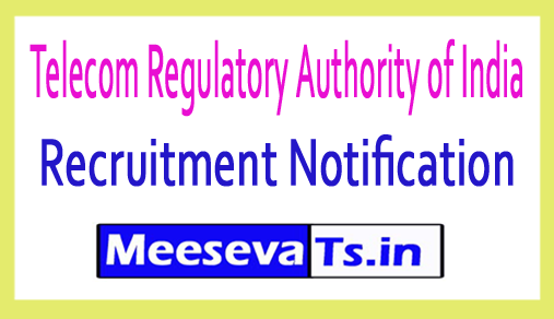 Telecom Regulatory Authority of India TRAI Recruitment