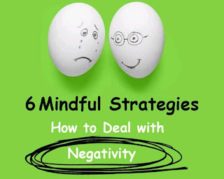 6 Mindful Strategies How to Deal with  Negativity